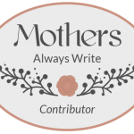 Come Join Me at Mothers Always Write
