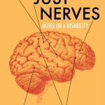It's Just Nerves: Notes on a Disability by Kelly Davio