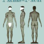 Guest Post: Curiosity in Writing and Medicine by Dr. David Sklar, author of 'Atlas of Men'